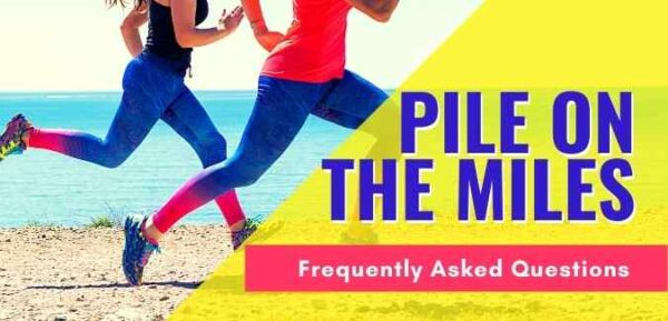 Pile on the Miles Challenge faqs